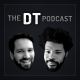 The DT Podcast: Episode 4